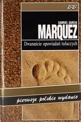 Marquez-12 Opowiadań Tułaczych-1edycja_sh