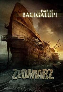 Paolo-Bacigalupi-Zlomiarz